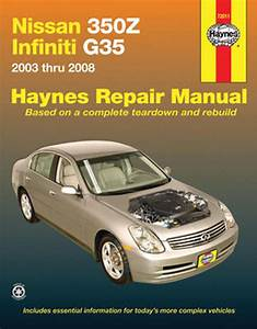 Nissan 350z And Infiniti G35 Haynes Repair Manual  2003