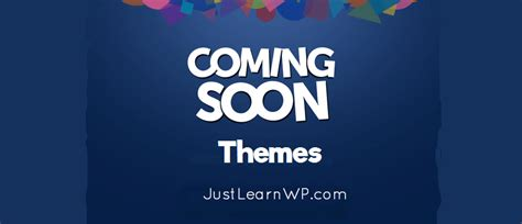 Coming Soon Theme Coming Soon Themes Best Free And Premium Themes