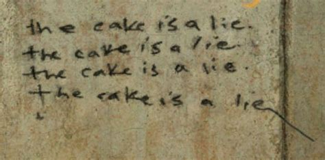the cake is a lie the cake is a lie your meme