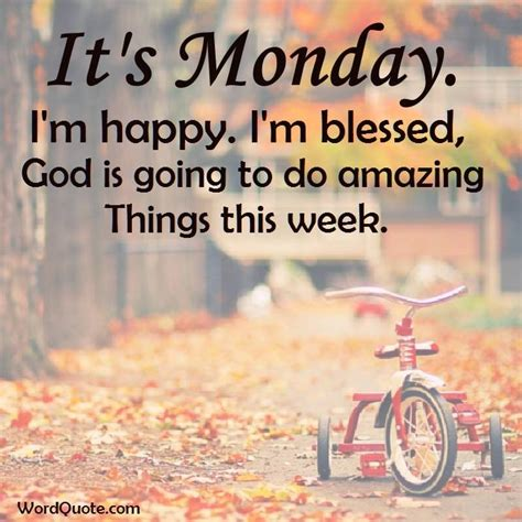 Positive Monday Quotes To Make Your Week Happy | Word ...