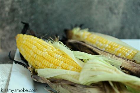 how to grill corn on the cob in the husk grilled corn on the cob how to cook it with husks on kiss my smoke