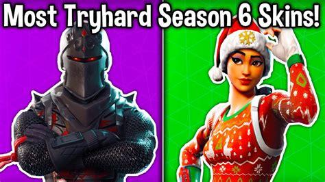 tryhard skins  season  fortnite tryhard skins