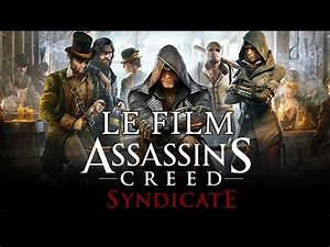 Assassin's Creed Syndicate : Le Film Complet [FR] [HD ...
