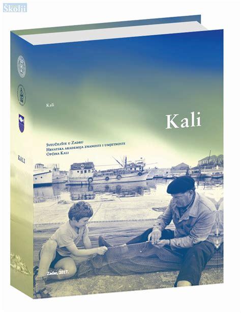 Monografija o Kali: Od najmanjeg do najbogatijeg naselja ...