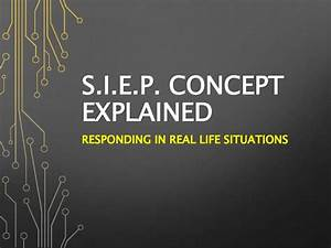 S.I.E.P - Responding in real life situations