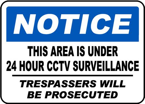 This Area Is Under 24 Hour Cctv Surveillance Sign By