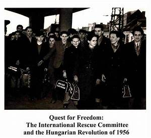 1956 hungarian revolution quest for freedom many escaped for 4 documents of freedom 1956