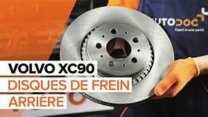 Plaquette De Frein Et Disque : comment remplacer des disques de frein arri re et plaquettes de frein arri re sur une volvo xc90 ~ Medecine-chirurgie-esthetiques.com Avis de Voitures