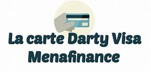Carte Fidélité Darty : carte menafinance darty visa paiement retrait contact ~ Melissatoandfro.com Idées de Décoration