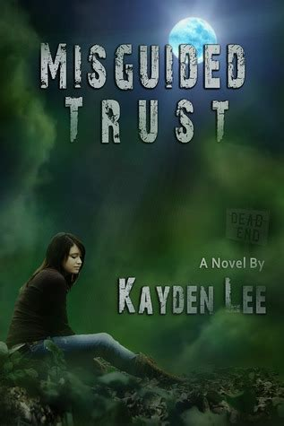 Misguided Trust By Kayden Lee — Reviews, Discussion. Harry Potter Quotes Virus. Quotes On Strengths And Weaknesses. Work Quotes Search. Dr Seuss Quotes Earth. Movie Quotes Running. Faith Development Quotes. Day & Ross Quotes. Quotes To Live By For Work