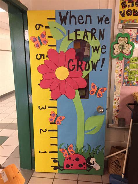 kindergarten classroom door decorations classroom door when we learn we grow classroom