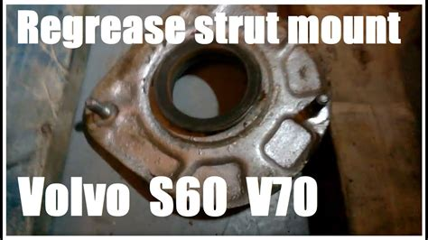 volvo top strut bearing repair youtube