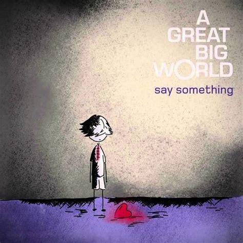 say something cover a great big world ft aguilera by ashestoashesjc free