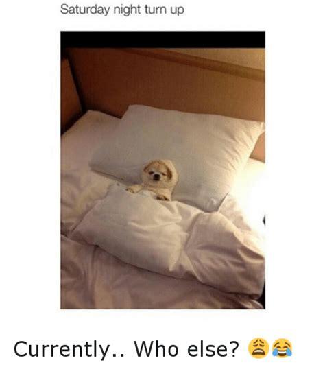Saturday Night Meme - saturday night meme 28 images saturday night meme 28 images saturday night already saturday