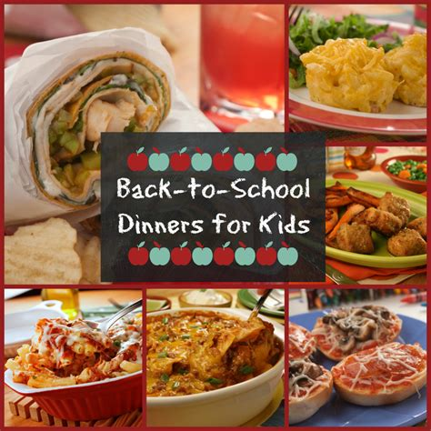 top 10 back to school dinners for kids mrfood com