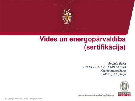 bureau veritas latvia vides un energopārvaldība sertifikācija