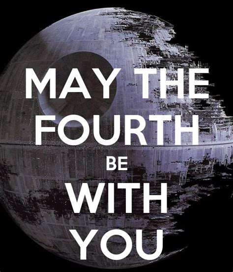 Yes my jedi friend, may the fourth be with you. MAY THE FOURTH BE WITH YOU Poster | jasontromm | Keep Calm-o-Matic
