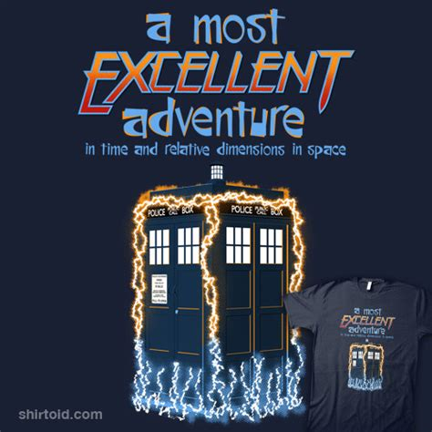 A Most Excellent Adventure  Shirtoid