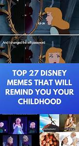 top 27 disney memes that will remind you your childhood