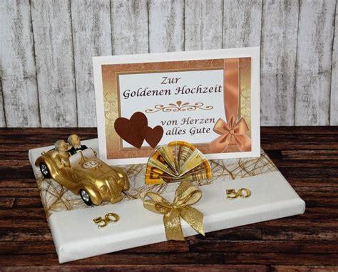 geschenk zur goldenen hochzeit ideen geldgeschenke geldgeschenk zur goldenen hochzeit auto ein designerst 252 ck xawega bei