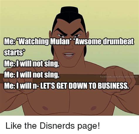 Mulan Memes - me watching awsomedrumbeat mulan starts me will not sing mei will not sing