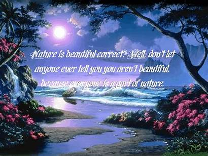 Nature Quotes Beauty Well God Everyone Pretty