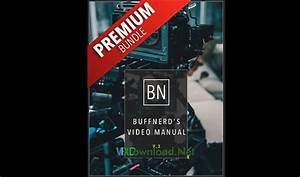 Buffnerds Complete Video  U0026 Business Guide  Premium Package