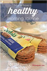 How To Have A Healthy Morning Routine