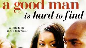 A Good Man Is Hard To Find  2008