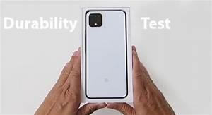 Durability Test On Pixel 4 Xl  U0026gt  Pixel 4 Manual User Guide