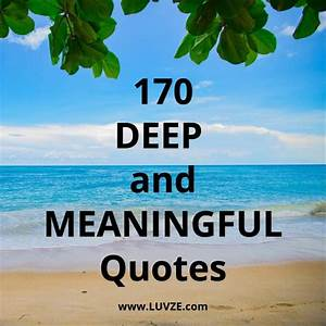 170+ Deep Meani... Deep Meaningful Love Quotes