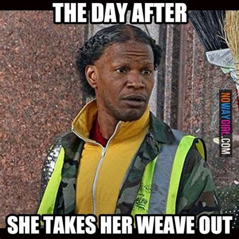 Weave Memes - 17 best images about ghetto on pinterest funny walmart and hair shows