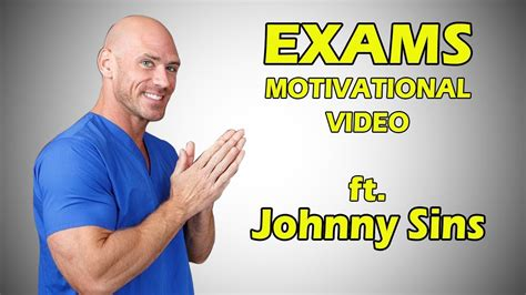 Exams Motivational Video Ft Johnny Sins Youtube