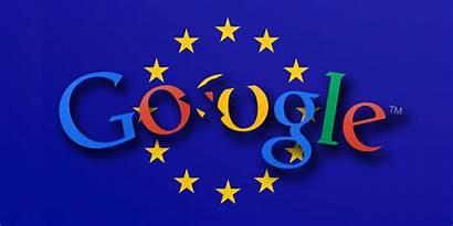 Google European Break Eu Union Fears Threatens