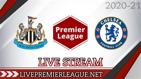 Newcastle United Vs Chelsea Live Stream 2020 | Week 9