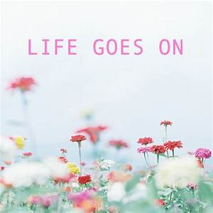 8tracks radio | Life Goes On (13 songs) | free and music ...
