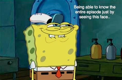 You Like Krabby Patties Don't You Squidward!!!