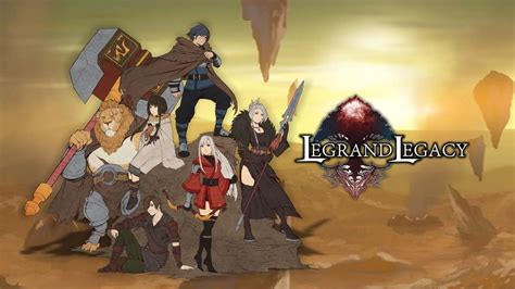 legrand legacy tale   fatebounds walkthrough
