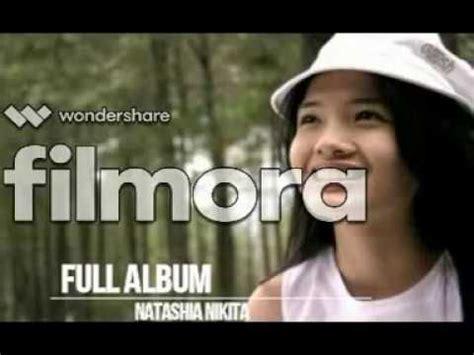 Natashia Nikita Full Album Lagu Rohani Youtube