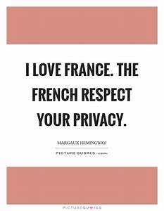Love And Respec... Respect Privacy Quotes