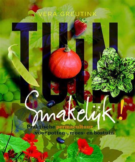 tuin smakelijk bol tuin smakelijk 9789062245420 vera greutink
