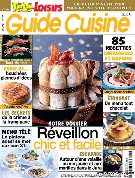 cuisine tele tele loisirs n 247 guide cuisine janvier 2012 free