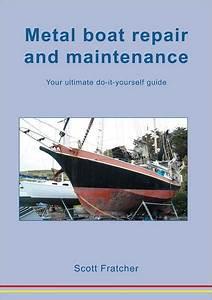 Metal Boat Repair And Maintenance  Your Ultimate Do