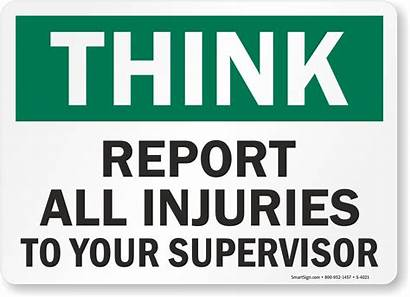 Report Sign Injuries Supervisor Safety Think Injury