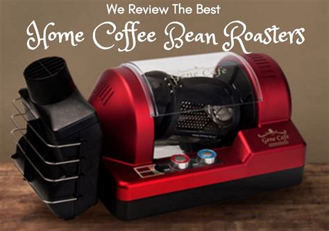 A particular favourite of mine is their yemen. We Review 2019's Best Home Coffee Bean Roasters