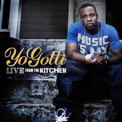 yo gotti live from the kitchen album yo gotti live from the kitchen album cover hiphop n more