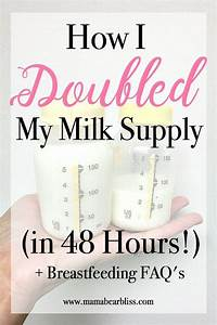 How I Doubled My Milk Supply In 48 Hours