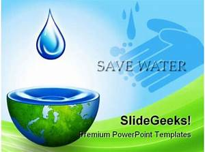 Save Water Environment Powerpoint Backgrounds And