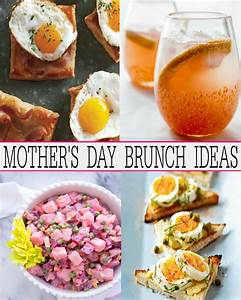 Fabulous Mother's Day Brunch Recipes - First Home Love Life