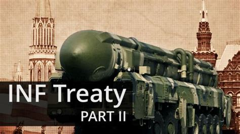 on the issue of the denunciation of the intermediate range nuclear forces treaty part ii